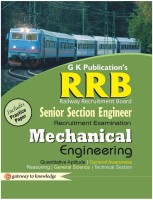 RRB Senior Section Engineer Recruitment Examination - Mechanical Engineering : Includes Practice Paper (English) 2015 Edition: Book