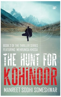 The Hunt for Kohinoor (English) price comparison at Flipkart, Amazon, Crossword, Uread, Bookadda, Landmark, Homeshop18