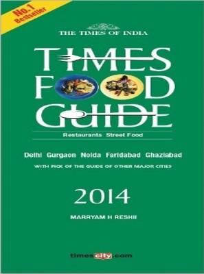 Times Food & Nightlife Guide Delhi - 2014 price comparison at Flipkart, Amazon, Crossword, Uread, Bookadda, Landmark, Homeshop18