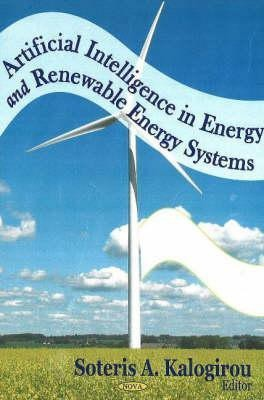 Artificial Intelligence in Energy and Renewable Energy Systems price comparison at Flipkart, Amazon, Crossword, Uread, Bookadda, Landmark, Homeshop18
