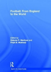 Football: From England to the World (English) (Hardcover)