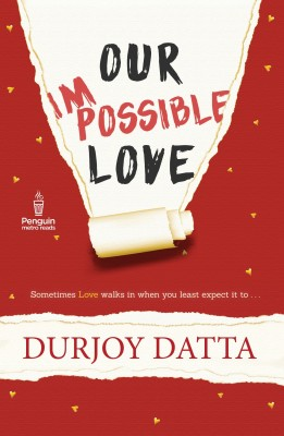 Our Impossible Love (English)(Paperback) by Durjoy Dutta