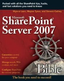 Microsoft SharePoint Server 2007 Bible (English) (Paperback)