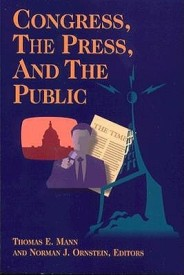 Congress, the Press, and the Public (Renewing Congress Project) (English) (Paperback)