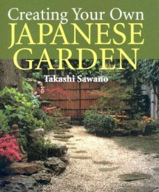 Creating Your Own Japanese Garden (English) (Hardcover)
