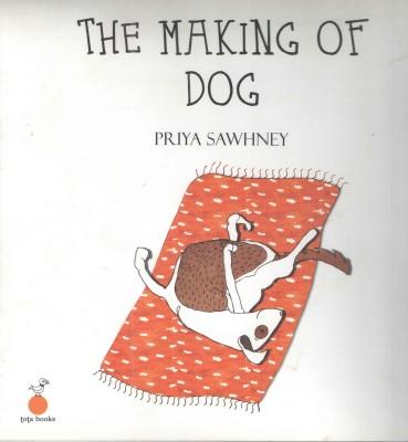The Making of Dog (English) price comparison at Flipkart, Amazon, Crossword, Uread, Bookadda, Landmark, Homeshop18