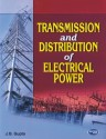 Transmission and Distribution of Electrical Power (English): Book