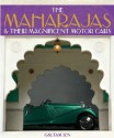 The Maharajas & Their Magnificent Motor Cars Hb (English): Book