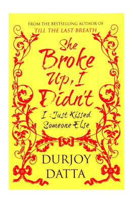 She Broke Up, I Didnt! I Just Kissed Someone Else! price comparison at Flipkart, Amazon, Crossword, Uread, Bookadda, Landmark, Homeshop18