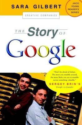 The Story of Google (English) price comparison at Flipkart, Amazon, Crossword, Uread, Bookadda, Landmark, Homeshop18