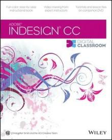 Indesign CC Digital Classroom (English) (Paperback)