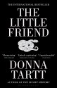 The Little Friend (English): Book