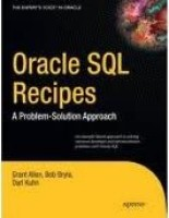 Oracle SQL Recipes: A Problem-Solution Approach (English) 1st Edition: Book