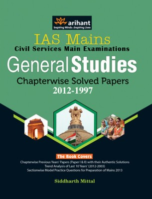 Buy IAS Mains Civil Services Main Examination: General Studies Chapterwise Solved Papers 2012 - 1997: Book