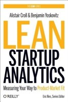 Lean Analytics: Use Data to Build a Better Startup Faster (English): Book