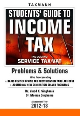 Buy Students Guide to Income Tax Including Service Tax/VAT 1st Edition: Book
