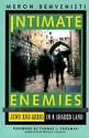 Intimate Enemies - Jews And Arabs In A Shared Land (English) Subsequent Edition: Book