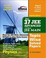 37 Years IIT - JEE Advanced + 13 Years JEE Main Topic Wise Solved Papers - Physics 11th Edition: Book