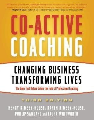 Co-Active Coaching: Changing Business, Transforming Lives price comparison at Flipkart, Amazon, Crossword, Uread, Bookadda, Landmark, Homeshop18