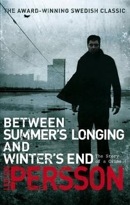 Buy Between Summer's Longing and Winter's End (English): Book