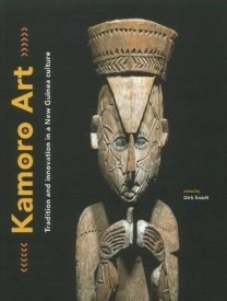 Kamoro Art: Tradition and Innovation in a New Guinea Culture (English) (Hardcover)