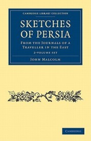 Sketches of Persia 2 Volume Set: From the Journals of a Traveller in the East (Cambridge Library Collection - Travel and Exploration) (English) (Hardcover)