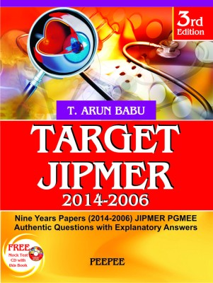 Target JIPMER (2014 - 2006) - With CD : Nine Years Papers (2014 - 2006) JIPMER PGMEE Authentic Questions with Explanatory Answers (English) 3rd  Edition price comparison at Flipkart, Amazon, Crossword, Uread, Bookadda, Landmark, Homeshop18