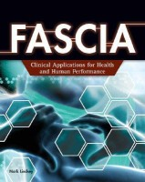 Fascia: Clinical Applications for Health and Human Performance (English): Book
