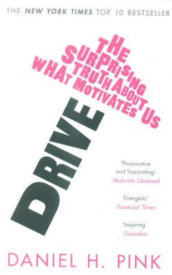 Buy Drive: The Surprising Truth About What Motivates Us. (English): Book