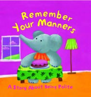 REMEMBER YOUR MANNERS - 9781407507705 (English): Book