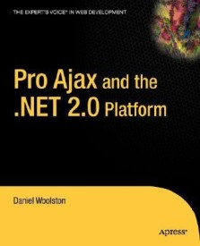 Pro Ajax and the .Net 2.0 Platform (English) 1st Edition (Paperback)