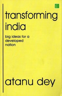 Buy Transforming India: Big Ideas For A Developed Nation: Book