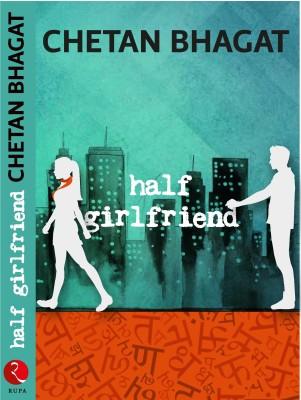Chetan Bhagat's New Book Half Girlfriend at Rs 149 from Flipkart