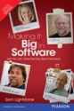 Making it Big in Software : Get the Job. Work the Org. Become Great 1st  Edition: Book