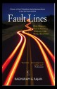 Fault Lines: How Hidden Fractures Still Threaten the World Economy: Book