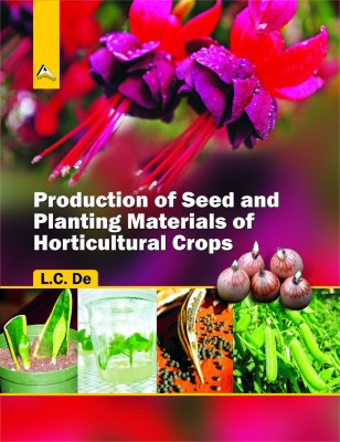 Production of Seed and Planting Materials of Horticultural Crops (English) price comparison at Flipkart, Amazon, Crossword, Uread, Bookadda, Landmark, Homeshop18