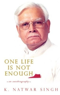 Compare One Life Is Not Enough : An Autobiography (English) 1st  Edition at Compare Hatke