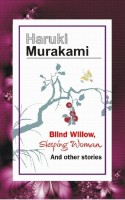 Blind Willow, Sleeping Woman and Other Stories: Book