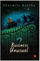Business Unusual - A Ramji Mystery (English) price comparison at Flipkart, Amazon, Crossword, Uread, Bookadda, Landmark, Homeshop18