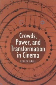 Crowds, Power, and Transformation in Cinema (English) (Paperback)