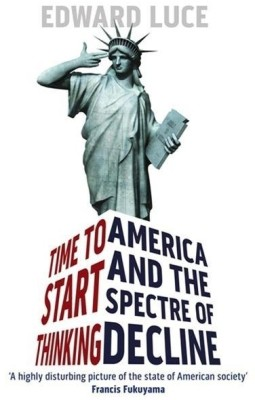 Buy Time to Start Thinking: America and the Spectre of Decline: Book