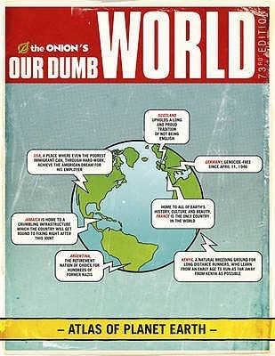 The Onion's Our Dumb World: 73rd Edition