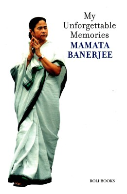 Buy MAMTA BANERJEE : MY UNFORGETTABLE MEMORIES: Book