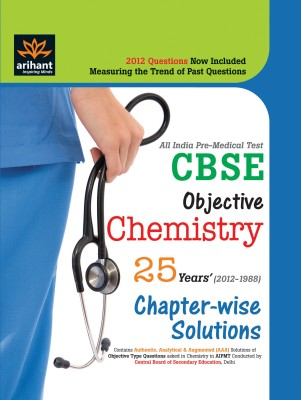 Buy All India Pre-Medical Tests CBSE Objective Chemistry: 25 Years' Chapter Wise Solutions by Expert Compilations-English-Arihant-Paperback (English): Book