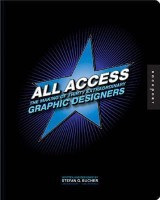 All Access: Behind the Scenes - the Making of Thirty Extraordinary Graphic Designers (English): Book