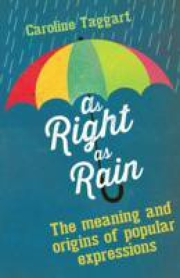 As Right as Rain (English) price comparison at Flipkart, Amazon, Crossword, Uread, Bookadda, Landmark, Homeshop18