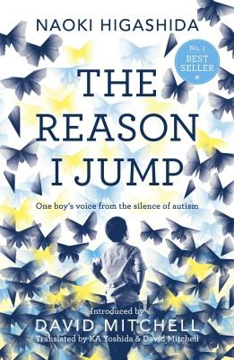 The Reason I Jump: one boy's voice from the silence of autism price comparison at Flipkart, Amazon, Crossword, Uread, Bookadda, Landmark, Homeshop18