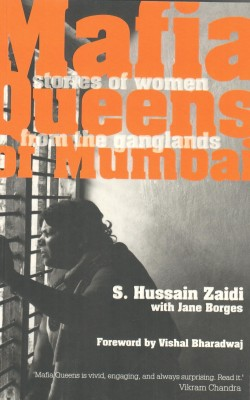 Mafia Queens Of Mumbai: Stories of Women From The Ganglands (English) price comparison at Flipkart, Amazon, Crossword, Uread, Bookadda, Landmark, Homeshop18