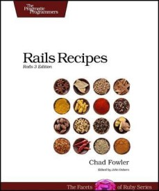 Rails Recipes: Rails 3 Edition (English) (Paperback)