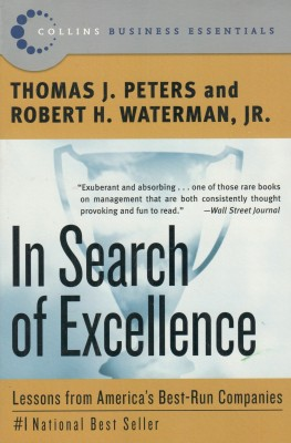 Buy In Search of Excellence : Lessons from America's Best-Run Companies: Book
